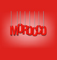 the word morocco hang on the ropes vector image