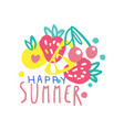 happy summer logo label for summer holiday vector image vector image