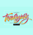 happy thanksgiving hand drawn typography poster vector image vector image