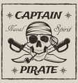 pirate captain skull and crossed swords vector image vector image