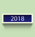 calendar 2018 countdown timer 2018 year and with vector image vector image
