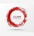 creative blood donor day motivation information vector image