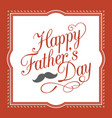 happy father day hand lettering calligraphic vector image vector image