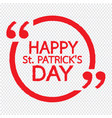 happy st patricks day lettering design vector image