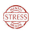 mental disorder stress stamps vector image