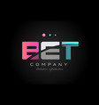 bet b e t three letter logo icon design vector image vector image