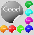 Good sign icon Set of eight multi colored round vector image