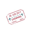 liverpool airport arrival visa stamp with date vector image vector image