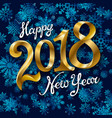 happy new year 2018 text design greeting with vector image vector image