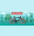 sportive bicycle with text be vector image