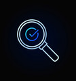 check mark in magnifying glass outline icon vector image vector image