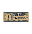 one cent coupon template discount coupon on 1 cent vector image vector image