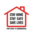 stay home save save lives signage design vector image vector image