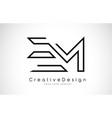 em e m letter logo design in black colors vector image vector image