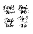 bride to be bachelorette party calligraphy vector image vector image