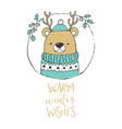 cute christmas bear portrait warm winter wishes vector image vector image