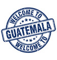 welcome to guatemala blue round vintage stamp vector image vector image