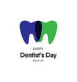 dentists day logo template design vector image