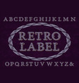 retro label font isolated english alphabet vector image vector image