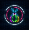glowing neon easter bunny with eggs sign in vector image vector image