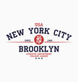 new york brooklyn typography for college t-shirt vector image vector image