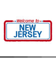 welcome to new jersey of us state design vector image