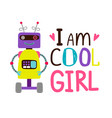 girsl t-shirt design with robot vector image vector image