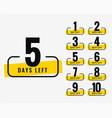 number days left promotional banner symbol vector image vector image