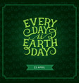 happy earth day green leaf greeting card vector image vector image