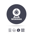 Webinar web camera sign icon online web study