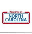 welcome to north carolina of us state design vector image