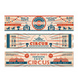 circus tickets horizontal banners invitation for vector image