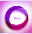 loop circle business icon created with glass vector image vector image