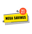 mega savings creative banner with geometric shapes vector image vector image