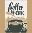 banner with cup of coffee on background of town vector image