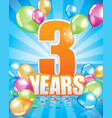 3 years birthday card vector image