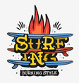 surf surfing themed vintage traditional tattoo vector image vector image