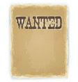 wanted poster on vintage background vector image vector image