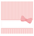 Card or invitation with sweet pink bow vector image vector image