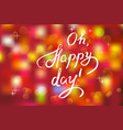 happy day handwritten phrase vector image