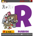 letter r worksheet with cartoon rubbish vector image vector image