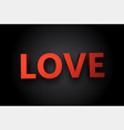 red love valentine s sign vector image vector image