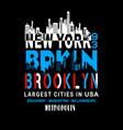 new york brooklyn typography t shirt vector image vector image