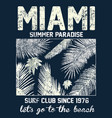 miami beach typography with floral for t-shirt vector image