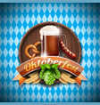oktoberfest with fresh dark beer on blue white vector image