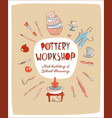 pottery workshop studio invitation pottery vector image