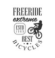 freeride extreme best bicycles vintage label vector image vector image