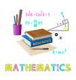 mathematics poster supplies vector image vector image