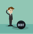 businessman or manager has a debt as a chain on vector image vector image