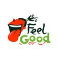 feel good creative graphic art design vector image